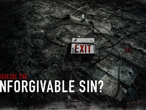 suicide the unforgivable sin While there is an unforgivable sin  the unpardonable sin is not some particularly grievous sin committed by a christian answers for teens on suicide.